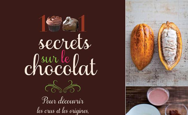 1001 Secrets sur le chocolat de Laurence Alemanno