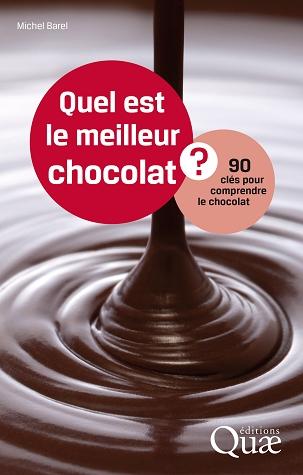 """""""Quel est le meilleur chocolat ?"""" de Michel Barel"""