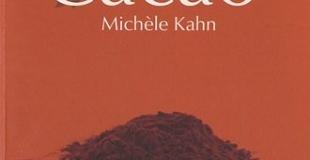 Cacao de Michèle Kahn