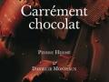 Carrément chocolat de Pierre Hermé et Danielle Monteaux